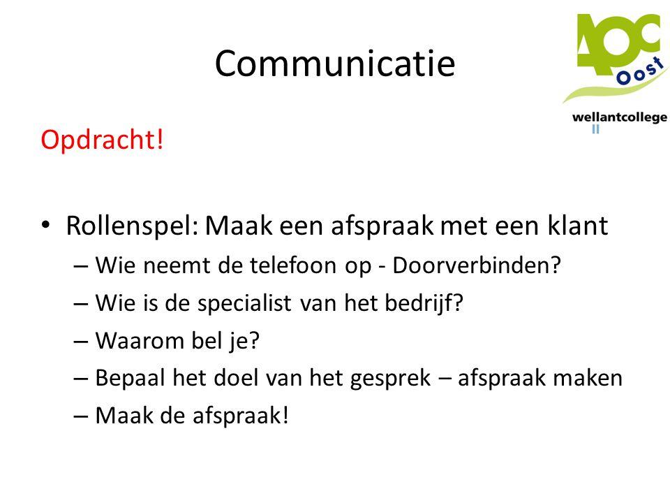 Communicatie Opdracht! Rollenspel: Maak een afspraak met een klant