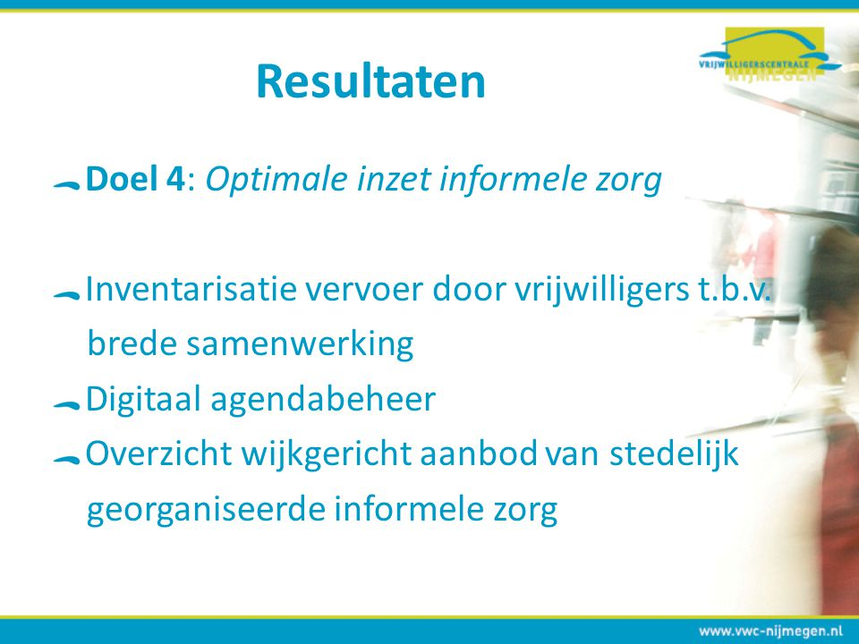 Resultaten Doel 4: Optimale inzet informele zorg