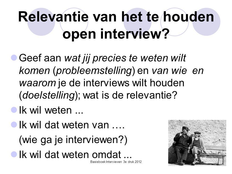 Relevantie van het te houden open interview