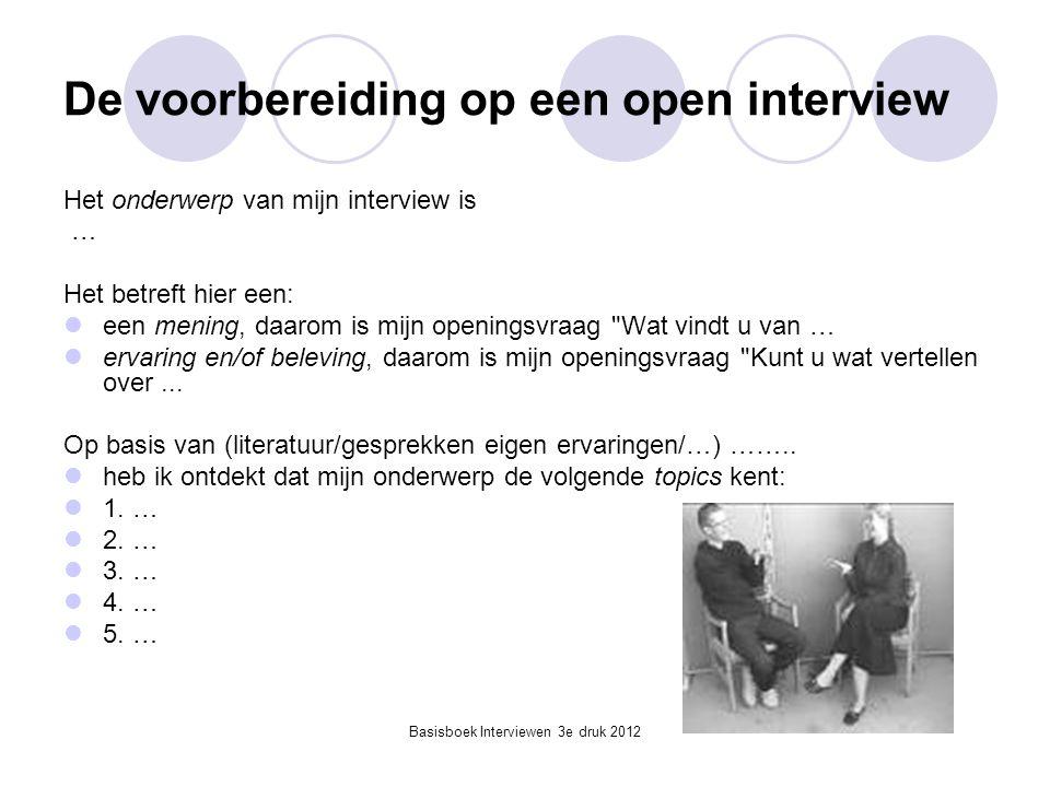 De voorbereiding op een open interview