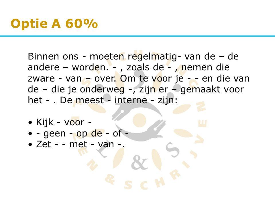 Optie A 60%