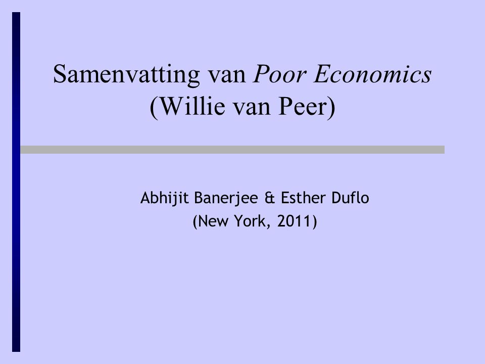 Samenvatting van Poor Economics (Willie van Peer)
