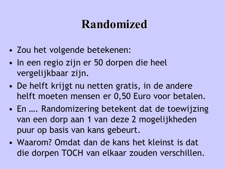 Randomized Zou het volgende betekenen: