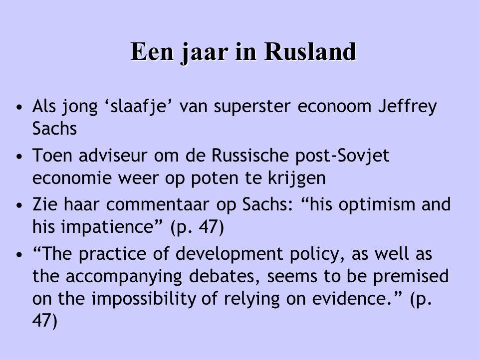 Een jaar in Rusland Als jong 'slaafje' van superster econoom Jeffrey Sachs.