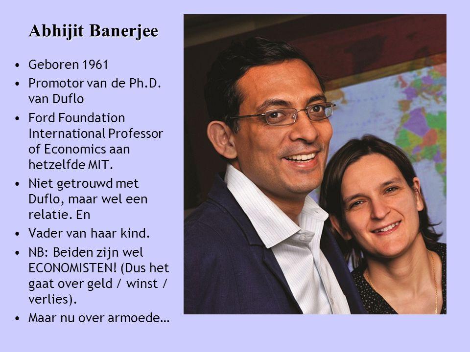 Abhijit Banerjee Geboren 1961 Promotor van de Ph.D. van Duflo
