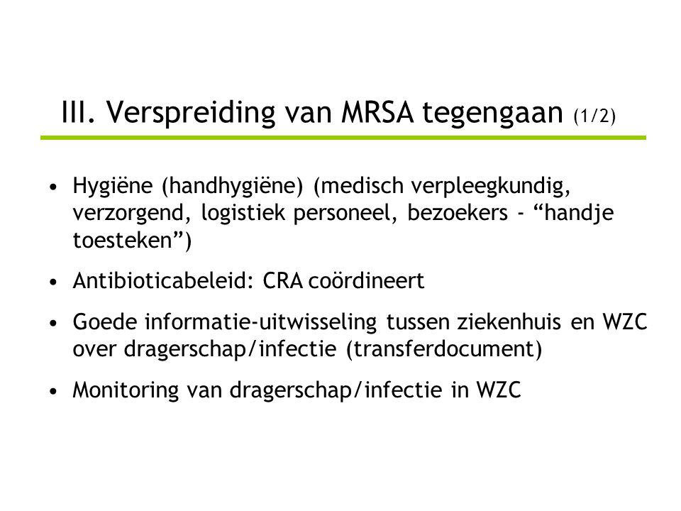 III. Verspreiding van MRSA tegengaan (1/2)