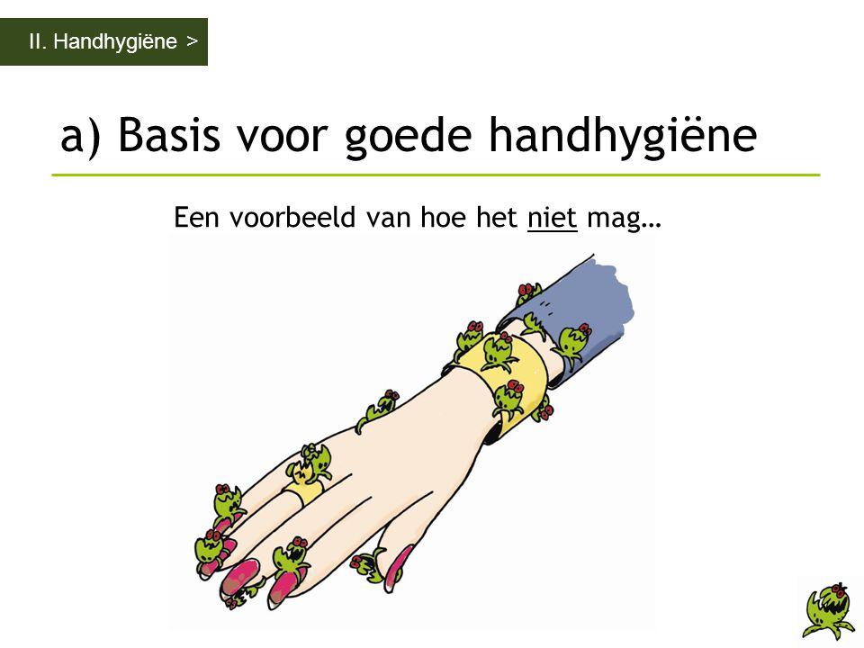 a) Basis voor goede handhygiëne