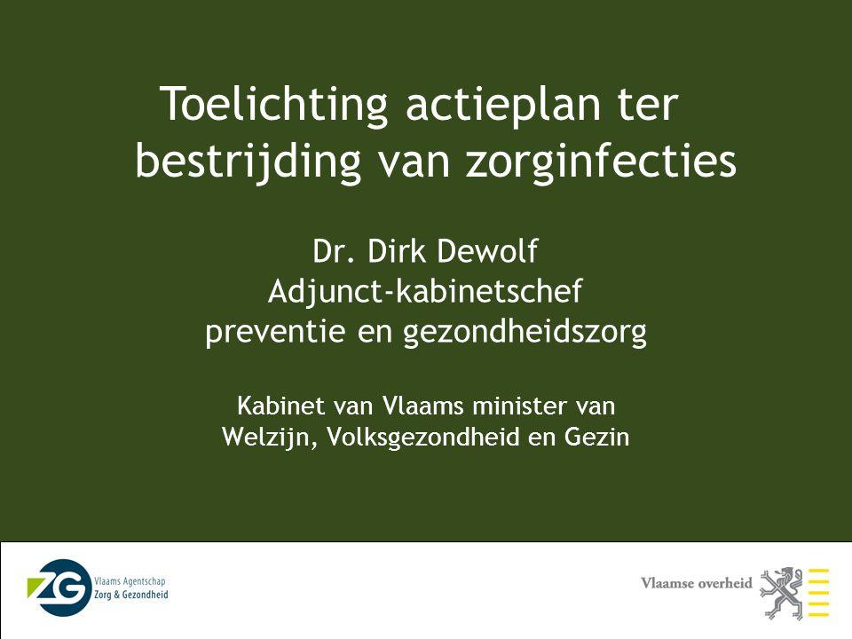 Toelichting actieplan ter bestrijding van zorginfecties