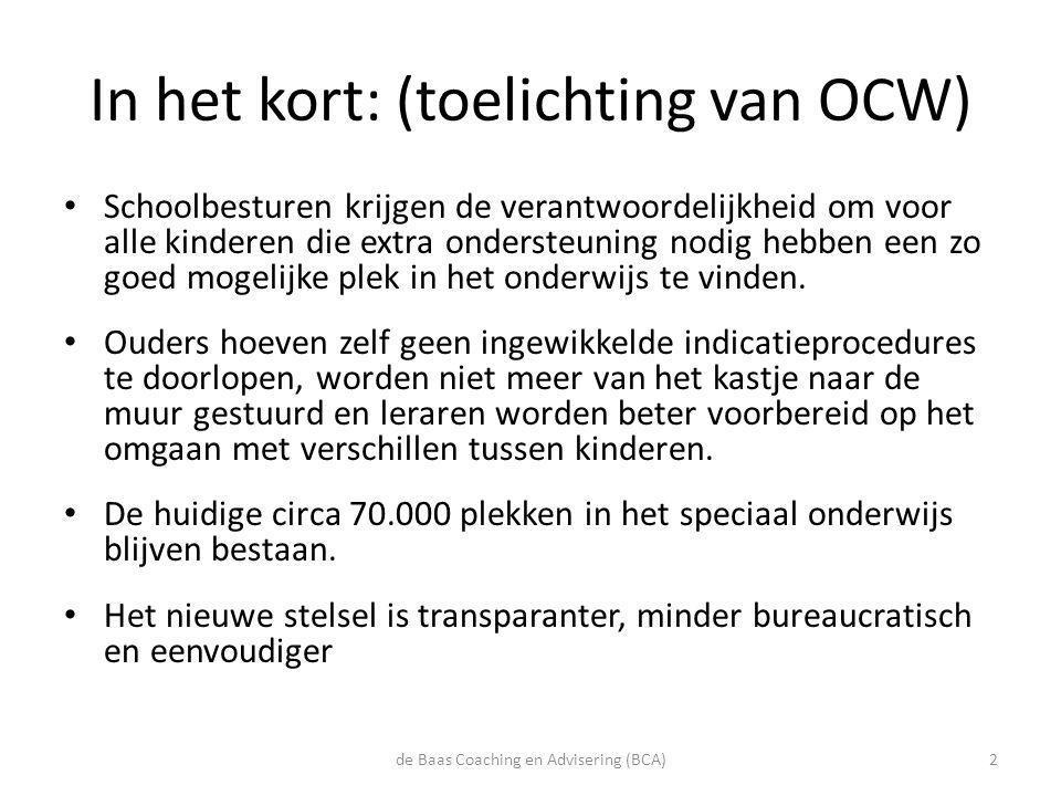 In het kort: (toelichting van OCW)