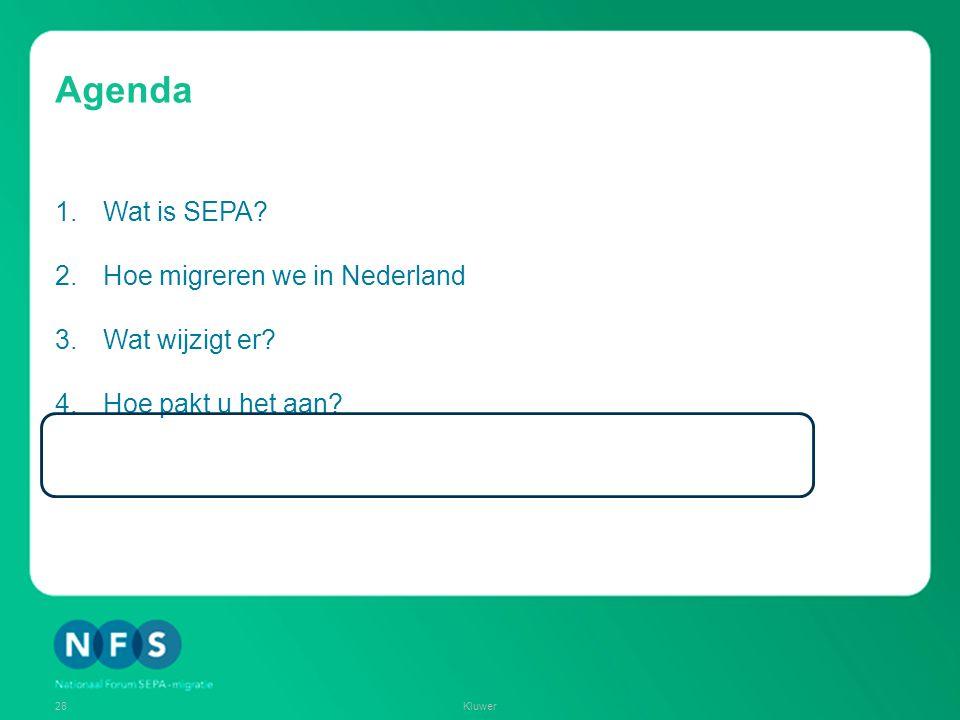 Agenda Wat is SEPA Hoe migreren we in Nederland Wat wijzigt er