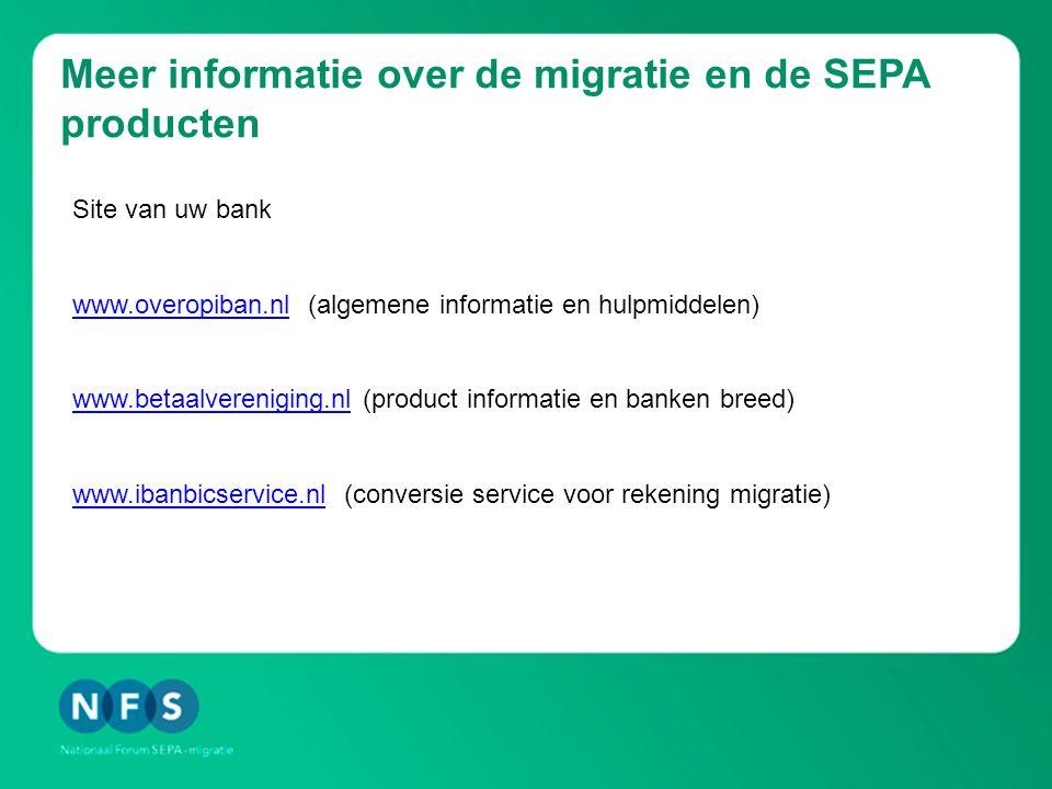 Meer informatie over de migratie en de SEPA producten
