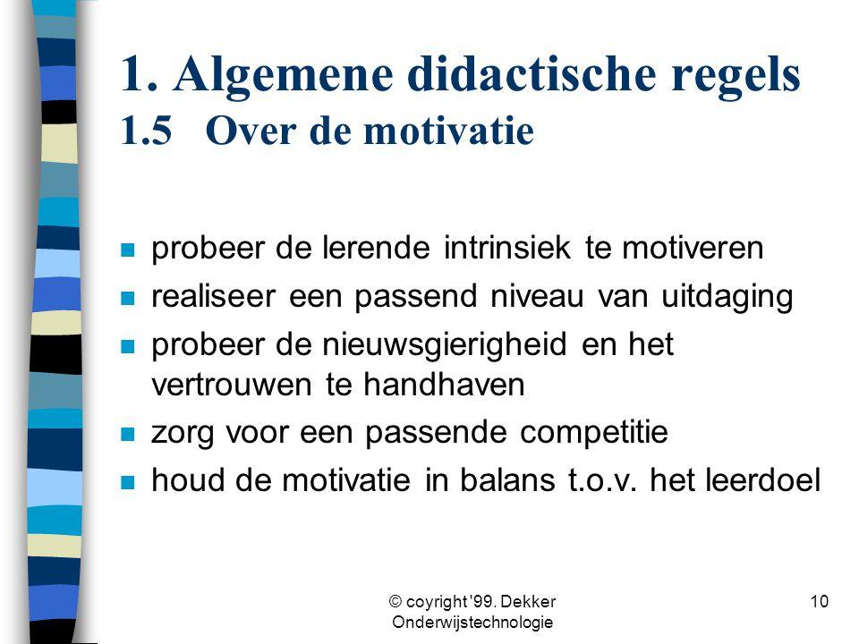 1. Algemene didactische regels 1.5 Over de motivatie