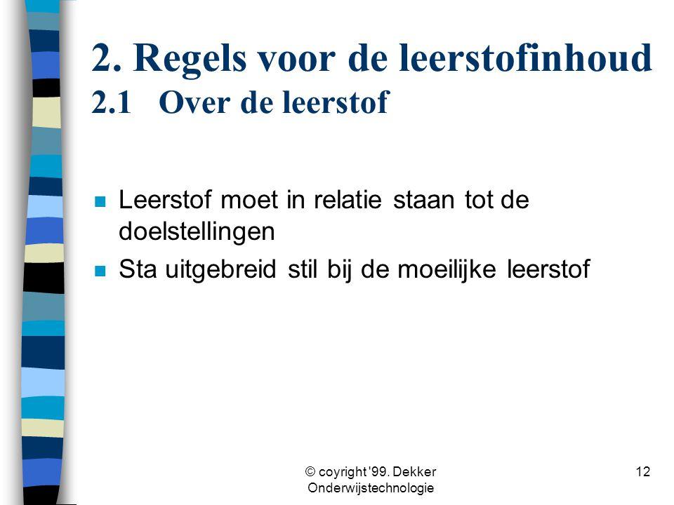 2. Regels voor de leerstofinhoud 2.1 Over de leerstof