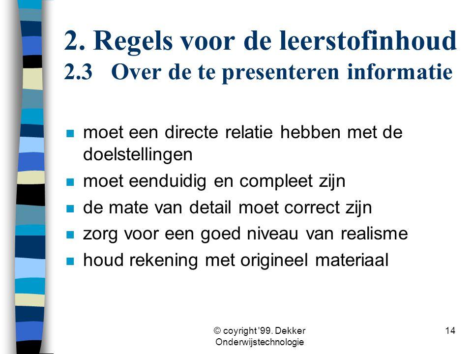 2. Regels voor de leerstofinhoud 2.3 Over de te presenteren informatie