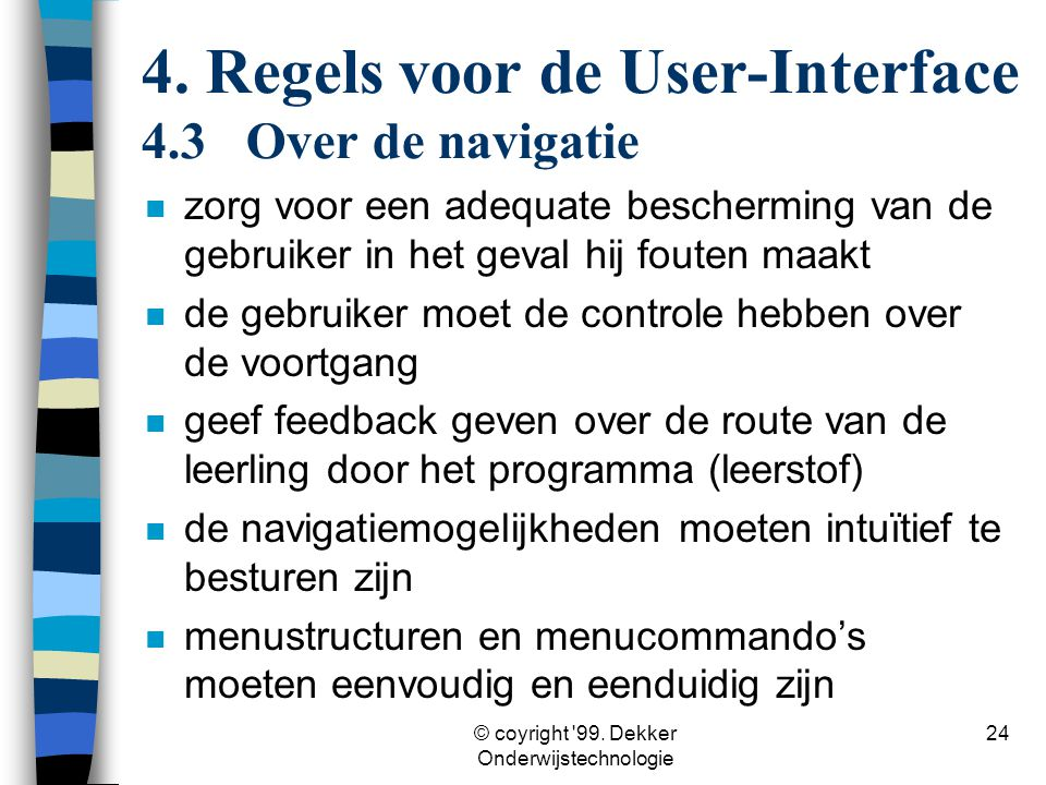 4. Regels voor de User-Interface 4.3 Over de navigatie