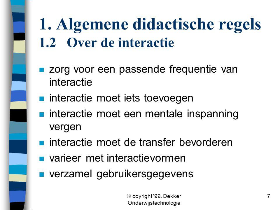1. Algemene didactische regels 1.2 Over de interactie