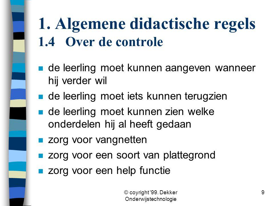 1. Algemene didactische regels 1.4 Over de controle