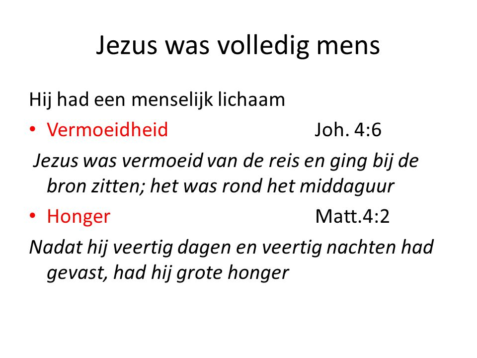 Jezus was volledig mens