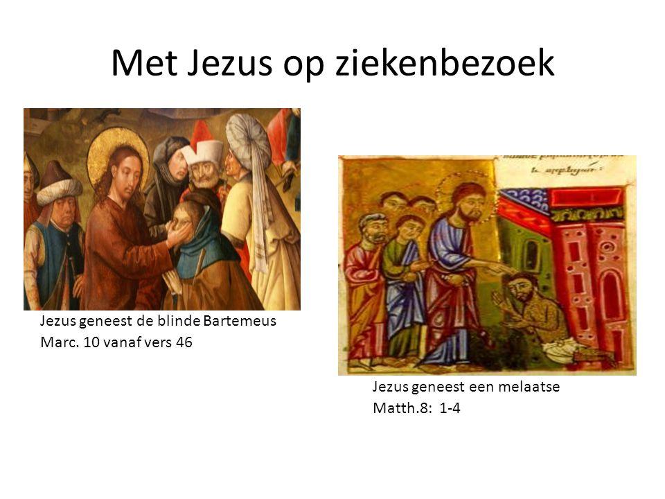 Met Jezus op ziekenbezoek