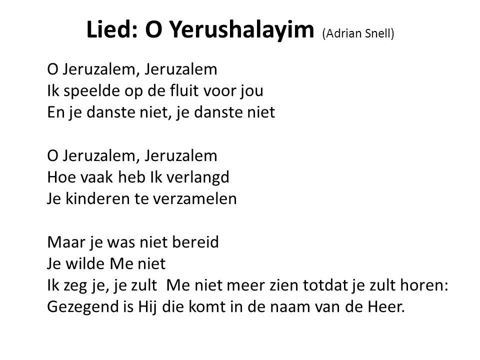 Lied: O Yerushalayim (Adrian Snell)