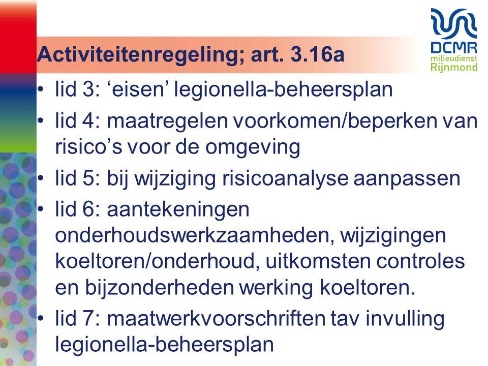Activiteitenregeling; art. 3.16a
