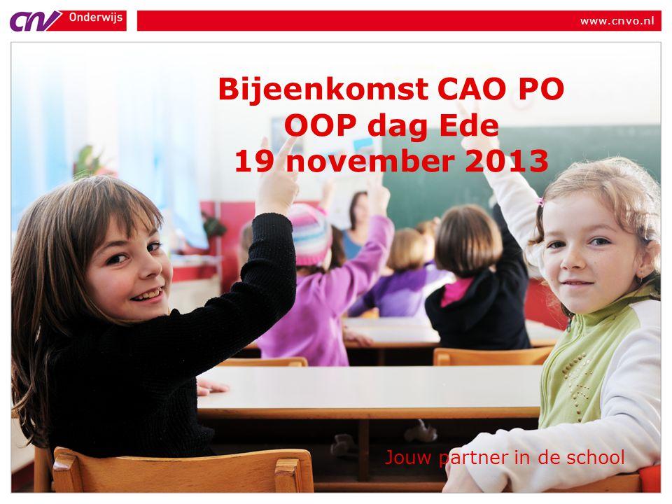 Bijeenkomst CAO PO OOP dag Ede 19 november 2013