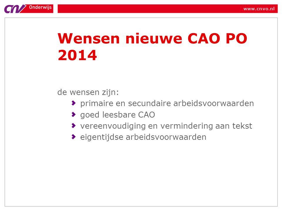Wensen nieuwe CAO PO 2014 de wensen zijn: