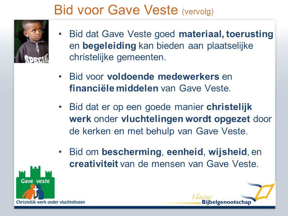 Bid voor Gave Veste (vervolg)