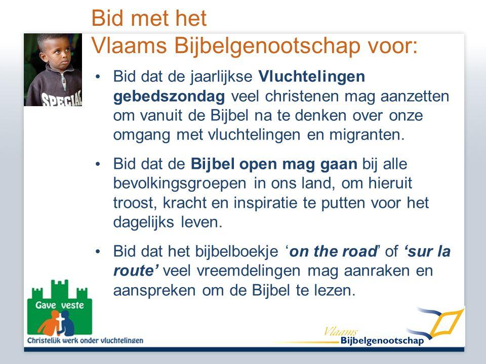 Bid met het Vlaams Bijbelgenootschap voor: