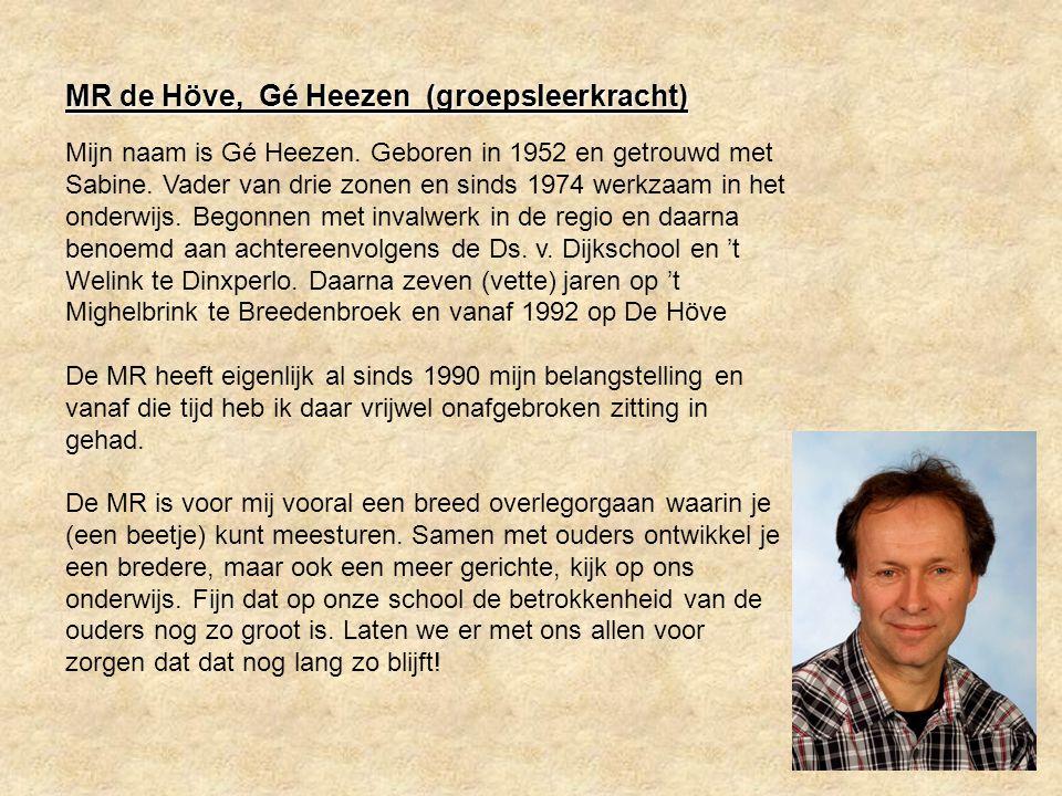 MR de Höve, Gé Heezen (groepsleerkracht)