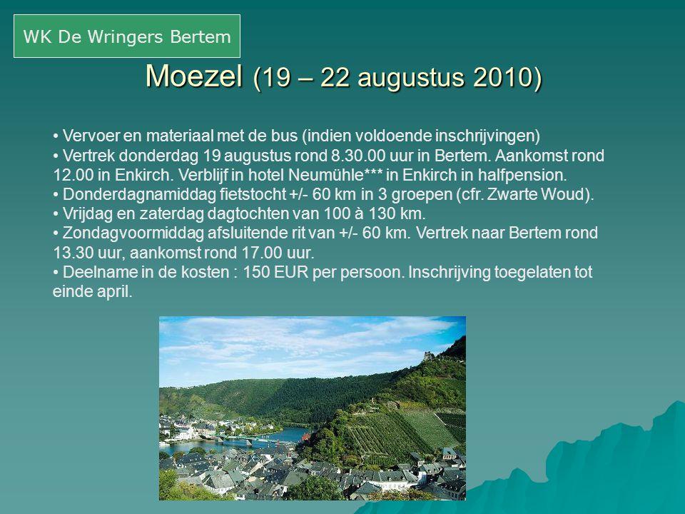 Moezel (19 – 22 augustus 2010) WK De Wringers Bertem