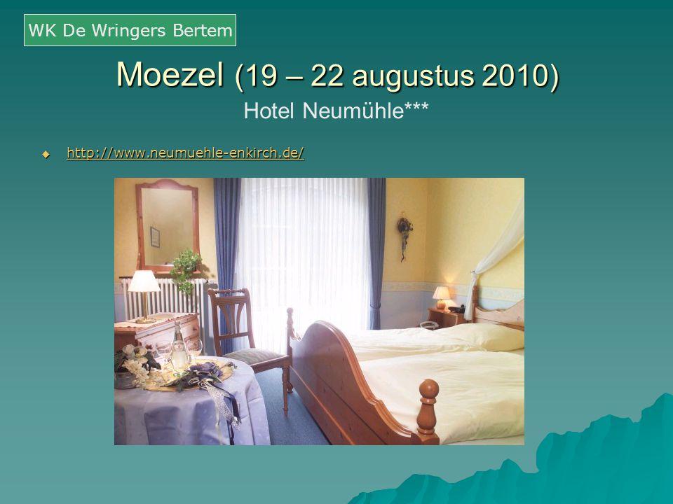 Moezel (19 – 22 augustus 2010) Hotel Neumühle*** WK De Wringers Bertem