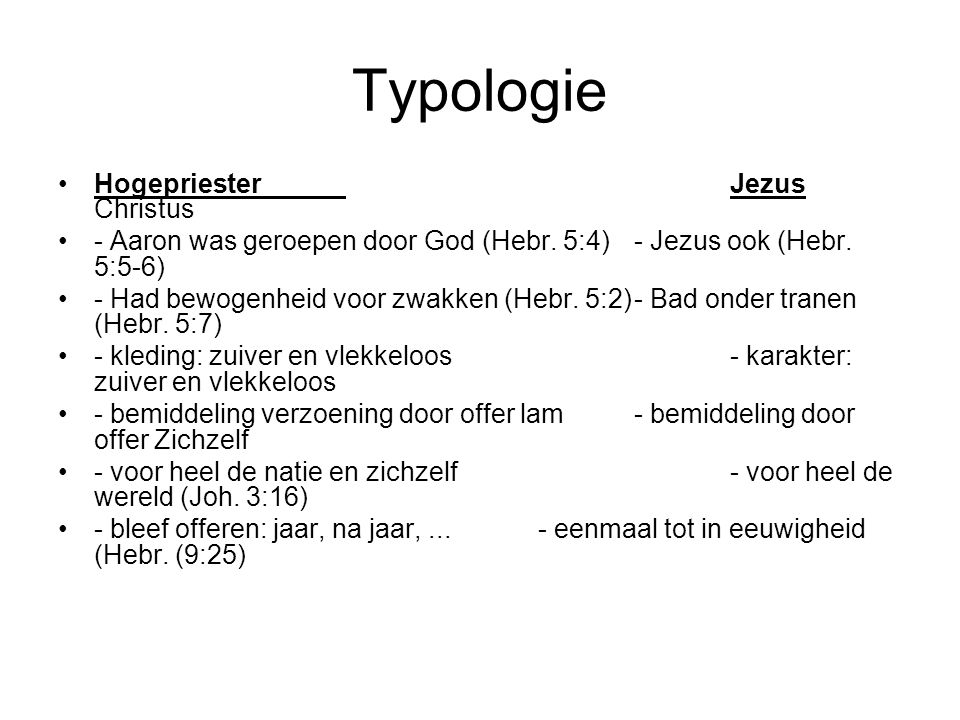 Typologie Hogepriester Jezus Christus