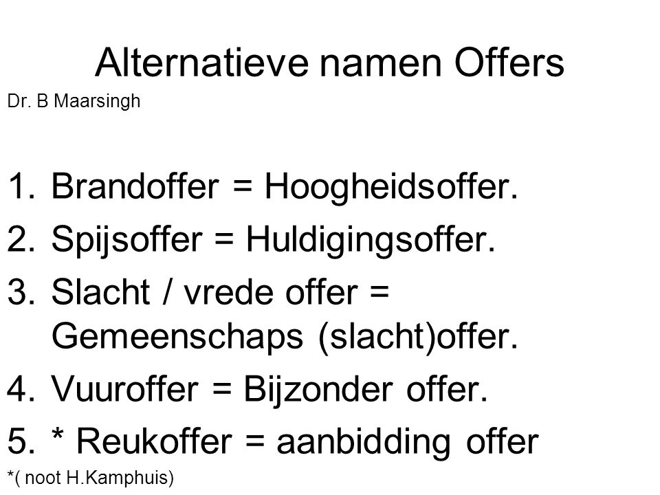 Alternatieve namen Offers