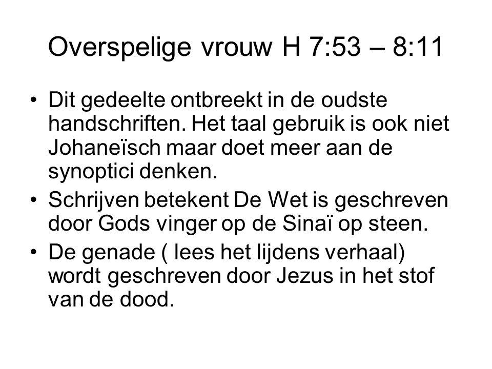 Overspelige vrouw H 7:53 – 8:11