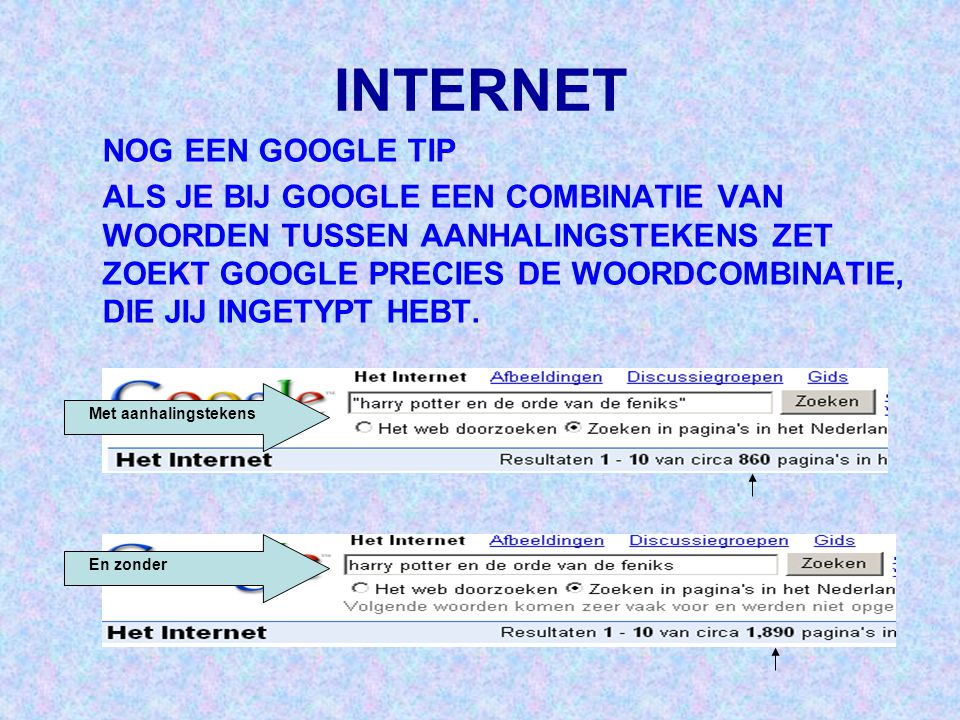 INTERNET NOG EEN GOOGLE TIP