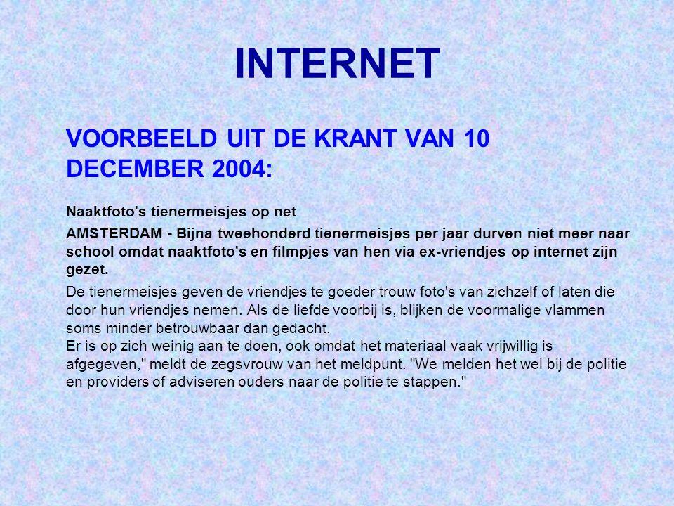 INTERNET VOORBEELD UIT DE KRANT VAN 10 DECEMBER 2004: