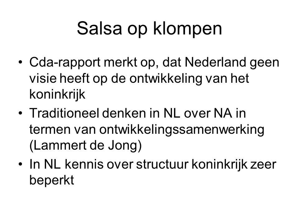 Salsa op klompen Cda-rapport merkt op, dat Nederland geen visie heeft op de ontwikkeling van het koninkrijk.