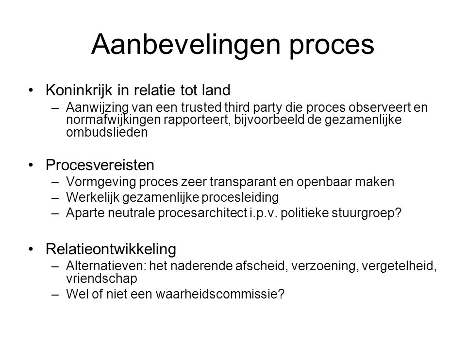Aanbevelingen proces Koninkrijk in relatie tot land Procesvereisten