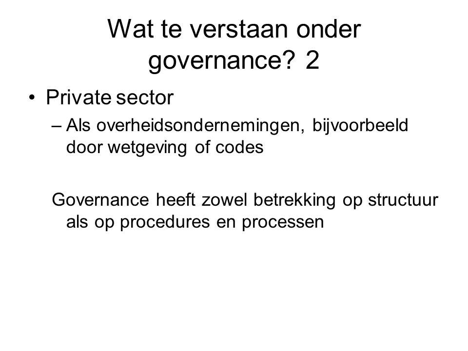 Wat te verstaan onder governance 2