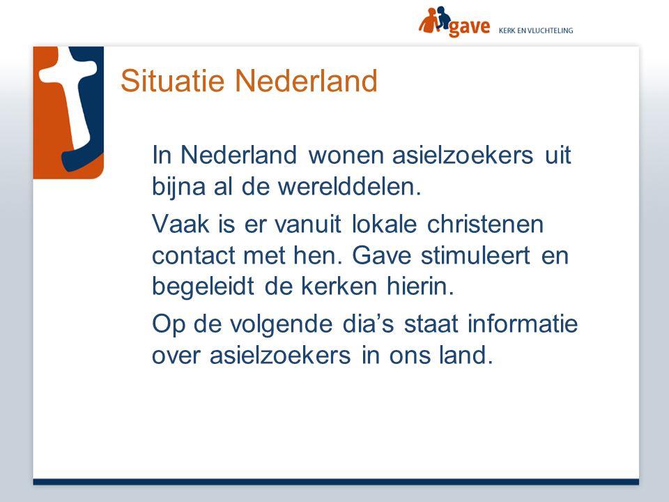 Situatie Nederland In Nederland wonen asielzoekers uit bijna al de werelddelen.