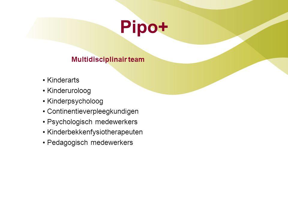Pipo+ Multidisciplinair team Kinderarts Kinderuroloog Kinderpsycholoog
