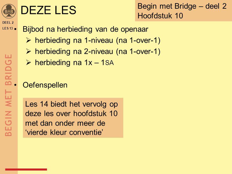DEZE LES Begin met Bridge – deel 2 Hoofdstuk 10