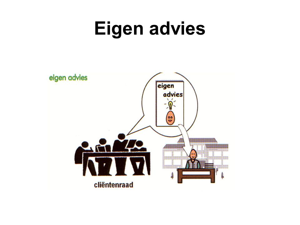 Eigen advies