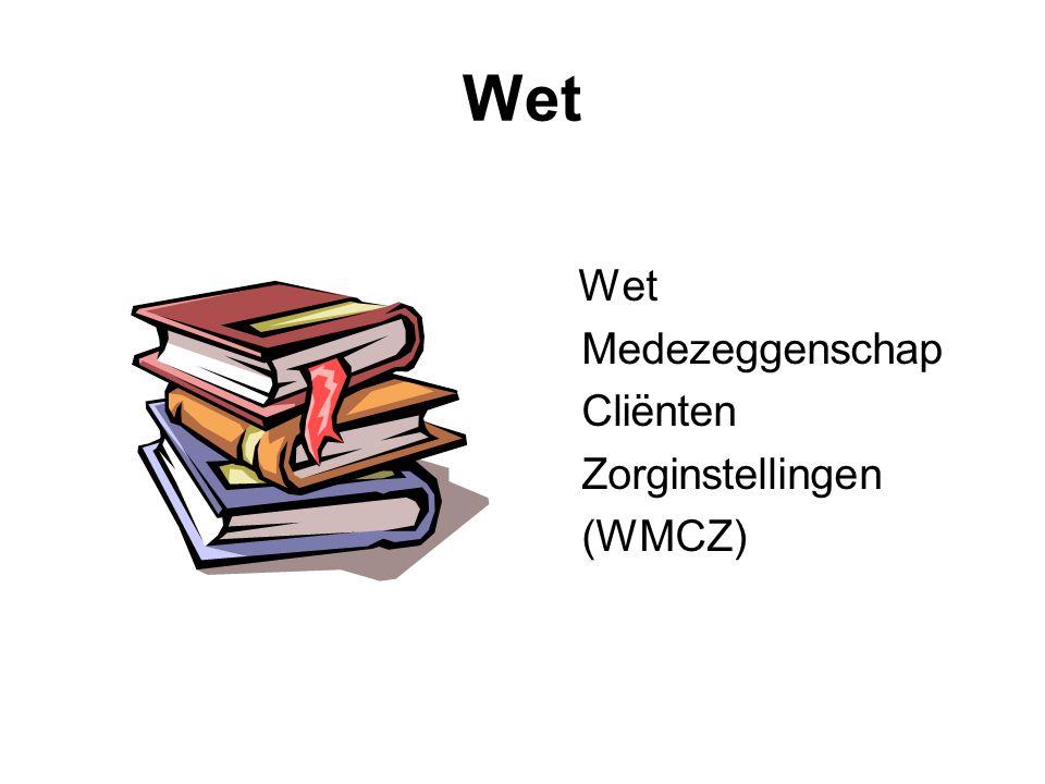 Wet Wet Medezeggenschap Cliënten Zorginstellingen (WMCZ)