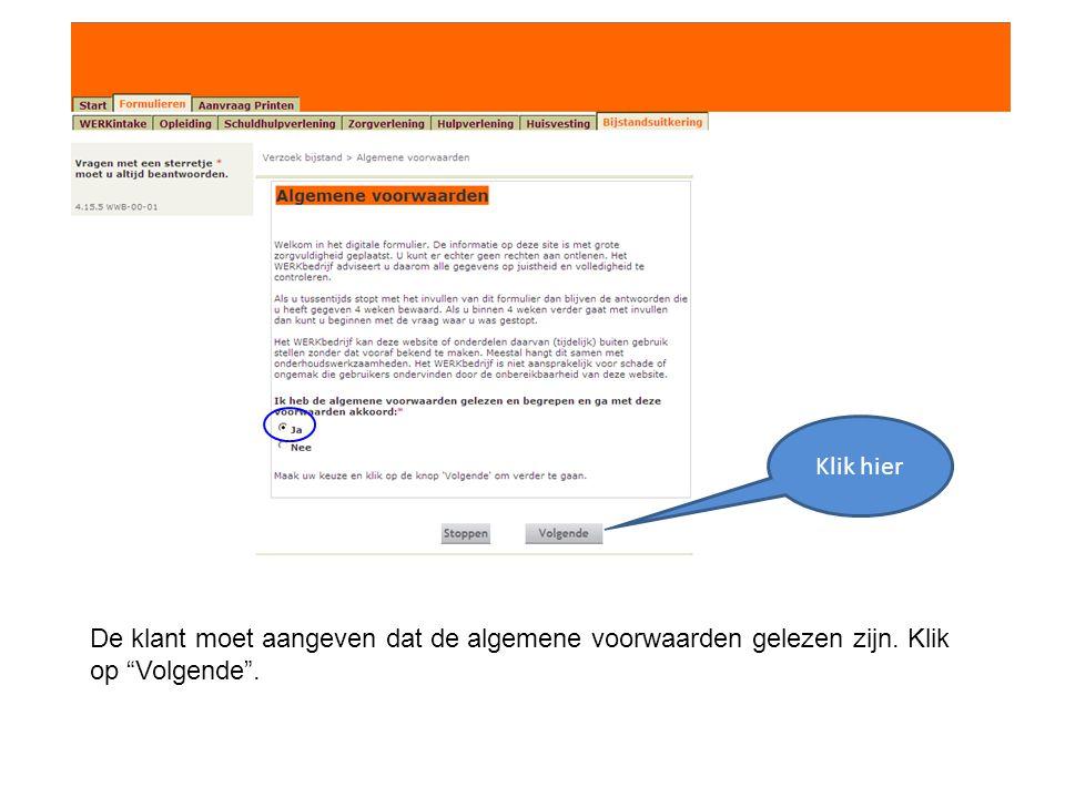Klik hier De klant moet aangeven dat de algemene voorwaarden gelezen zijn. Klik op Volgende .