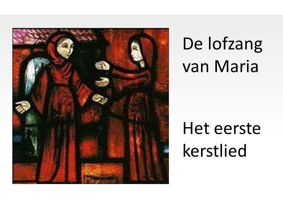 De lofzang van Maria Het eerste kerstlied