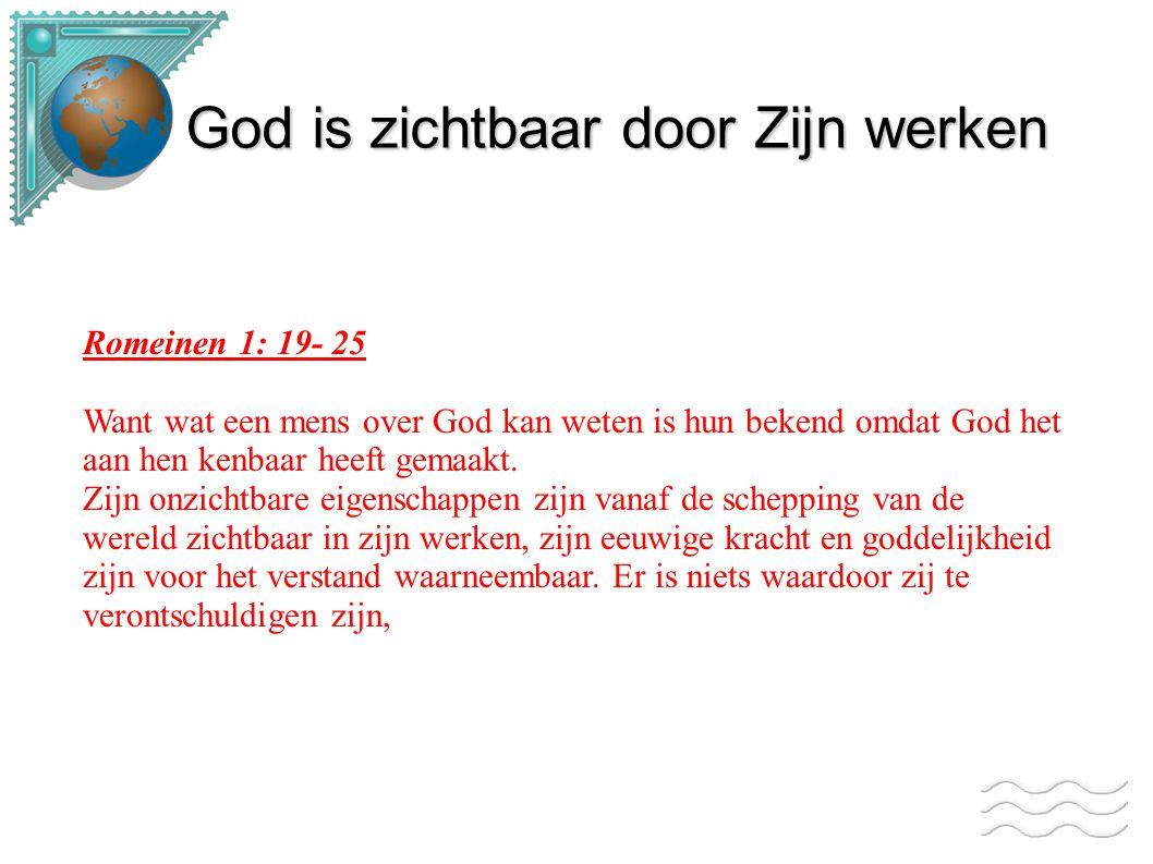 God is zichtbaar door Zijn werken