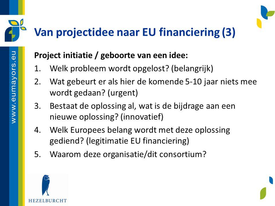 Van projectidee naar EU financiering (3)