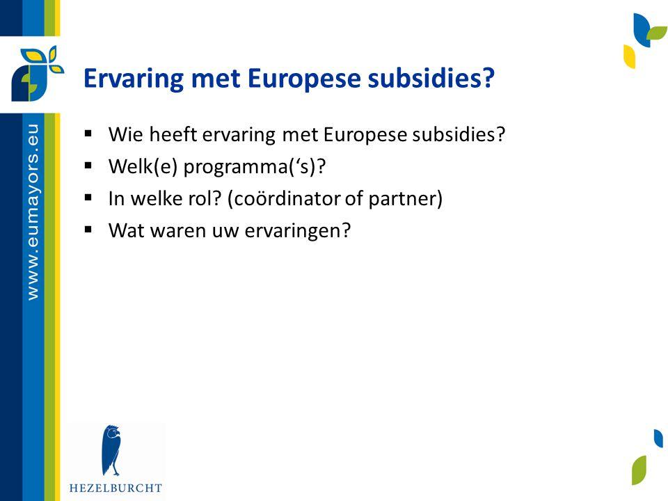 Ervaring met Europese subsidies